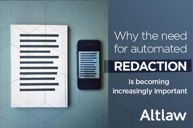 Why the need for Automated Redaction is becoming increasingly urgent